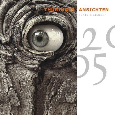 """Titelblatt (Foto: Rainer Koch) . Literaturkalender """"Thüringer Ansichten 2005"""" . 2004"""