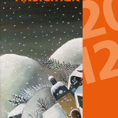 "Titelblatt (Malerei: Baldur Schönfelder) . Literaturkalender ""Thüringer Ansichten 2012"" . 2011"