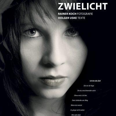 Titelblatt . Kalender Zwielicht 2018 . Rainer Koch Fotografie . Holger Uske Texte (Gestaltung: Edition Sinnbild Designakut 2017)
