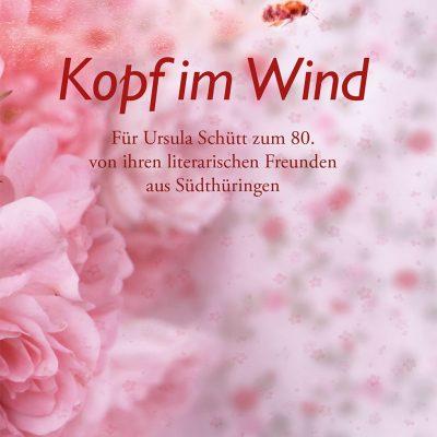 Südthüringer Literaturverein: Kopf im Wind . Buch (Fotografie: Frank Melech, Gestaltung: Manuela Hahnebach 2021)
